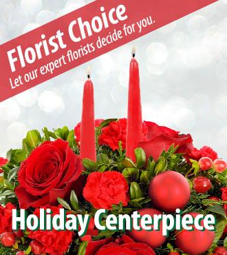 Florist Choice - Holiday Centerpiece - Greatest