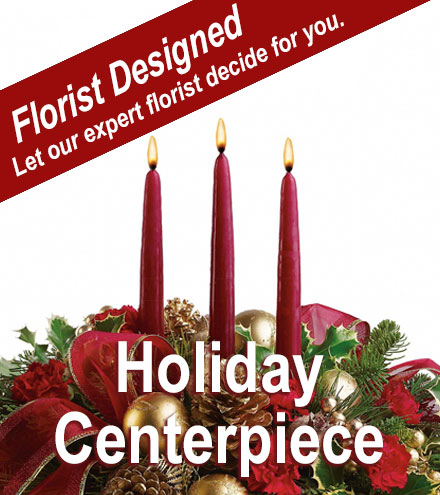 Florist Designed - Holiday Centerpiece